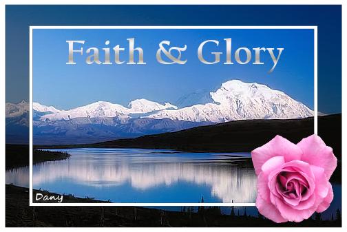 Faith and Glory !!!